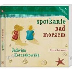 Spotkanie nad morzem - audiobook (CD) - Jadwiga Korczakowska