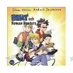 Bert och Heman Hunters - Sören Olsson, Anders Jacobsson - Ljudbok (9789185423606)