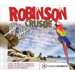 Hörbuch: Robinson Crusoe  von Dirk Walbrecker