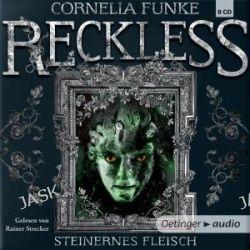 Hörbuch: Reckless 01. Steinernes Fleisch  von Cornelia Funke