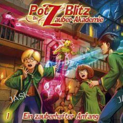 Hörbuch: Potz Blitz - Die Zauber-Akademie 01: Ein zauberhafter Anfang  von Christoph Piasecki,Tatjana Auster