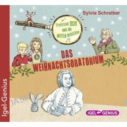 Hörbuch: Prof. Dur und die Notendetektive 02: Das Weihnachtsoratorium  von Sylvia Schreiber
