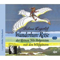 Hörbuch: Wunderbare Reise des kleinen Nils Holgersson mit den Wildgänsen  von Selma Lagerlöf
