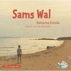 Hörbuch: Sams Wal  von Katherine Scholes