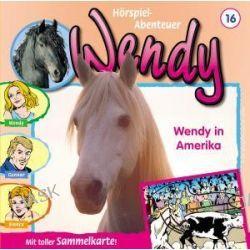 Hörbuch: Wendy 16. Wendy in Amerika