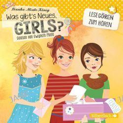 Hörbuch: Was gibt's Neues, Girls  von Bianka Minte-König