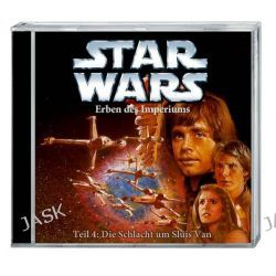 Hörbuch: Star Wars Erben des Imperiums (CD) Teil 4: Die Schlacht um Sluis Van  von Timothy Zahn