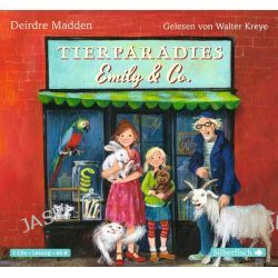 Hörbuch: Tierparadies Emily & Co  von Deirdre Madden