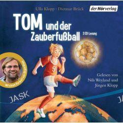 Hörbuch: Tom und der Zauberfußball  von Ulla Klopp,Dietmar Brück