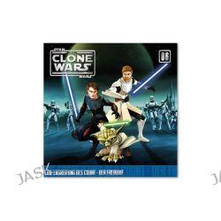 Hörbuch: The Clone Wars 06: Die Ergreifung des Count / Der Freikauf