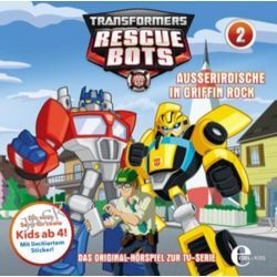 Hörbuch: Transformers: Rescue Bots 02. Außerirdische in Griffin Rock