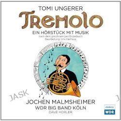 Hörbuch: Tremolo  von Tomi Ungerer