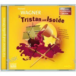 Hörbuch: Tristan und Isolde  von Richard Wagner