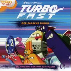 Hörbuch: Turbo FAST 03. Der falsche Turbo