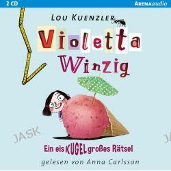 Hörbuch: Violetta Winzig (3). Ein eiskugelgroßes Rätsel  von Lou Kuenzler