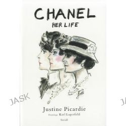 Chanel - Her Life by Justine Picardie, 9783869302621.