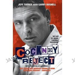 Cockney Reject by Jeff Turner, 9781844548811.