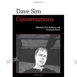 Dave Sim, Conversations by Eric Hoffman, 9781617037818.