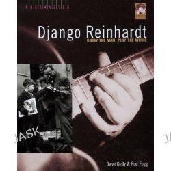 Dave Gelly/Rod Fogg, Django Reinhardt - Know the Man, Play the Music by Rod Fogg, 9780879308377.