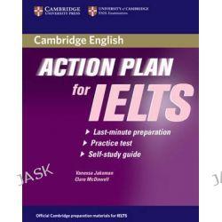 Action Plan for IELTS Self-Study Student's Book Academic Module, Action Plan for IELTS Ser. by Vanessa Jakeman, 9780521615303.