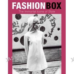 Fashion Box: Immortal Icons of Style , The Immortal Icons of Style by Antonio Mancinelli, 9780500515525.