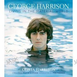 George Harrison, Living in the Material World by Olivia Harrison, 9781419702204.