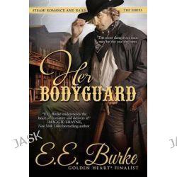 Her Bodyguard by Dan Hill, 9780989819213.