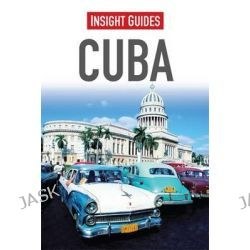 Insight Guides : Cuba, Insight Guides by Insight Guides, 9781780052045.