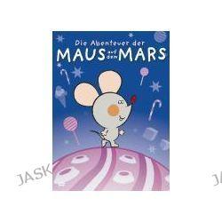 Filme: Die Abenteuer der Maus auf dem Mars  von Branko Ranitovic