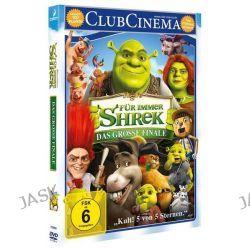 Filme: Shrek 4 - Für immer Shrek  - Forever After  von Mike Mitchell