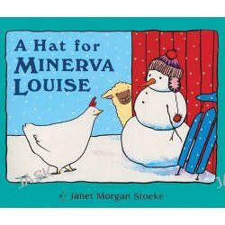 A Hat for Minerva Louise by Janet Morgan Stoeke, 9780613016889.