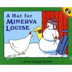 A Hat for Minerva Louise, Minerva Louise (Paperback) by Janet Morgan Stoeke, 9780140556667.