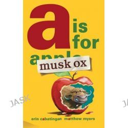 A is for Musk Ox by Erin Cabatingan, 9781596436763.