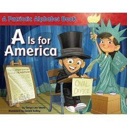 A is for America by Tanya Lee Stone, 9780843198775.