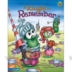 A Knight to Remember, Big Idea Books by Big Ideas Inc., 9780310707301.