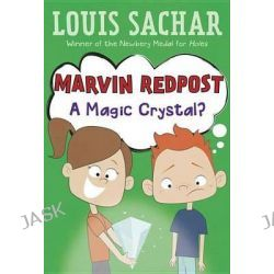 A Magic Crystal?, Marvin Redpost (Paperback) by Louis Sachar, 9780679890027.