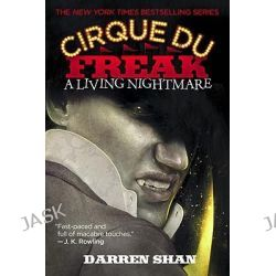 A Living Nightmare, A living Nightmare by Darren Shan, 9780316605106.