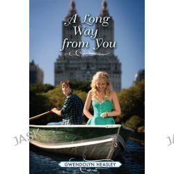 A Long Way from You, Where I Belong by Gwendolyn Heasley, 9780061978852.