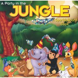 A Party in the Jungle, A Sparkle Board Book by , 9780755460793.