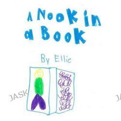 A Nook in a Book by Ellie Caroline, 9781511795753.
