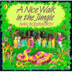 A Nice Walk in the Jungle by Nan Bodsworth, 9780140541274.