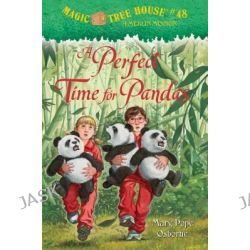 A Perfect Time for Pandas, Magic Tree House #48 by Mary Pope Osborne, 9780375968266.