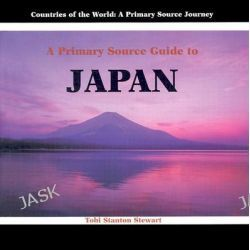 A Primary Source Guide to Japan, Countries of the World: A Primary Source Journey by Tobi Stanton Stewart, 9780823965946.