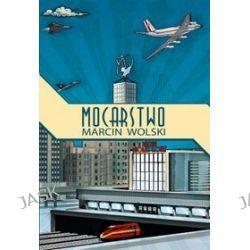 Mocarstwo - Marcin Wolski