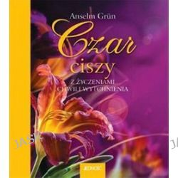 Czar ciszy - Anselm Grun