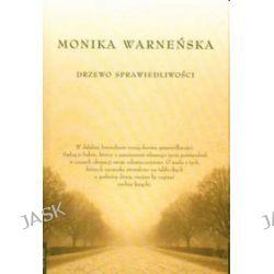 Drzewo Sprawiedliwości - Monika Warneńska