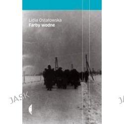 Farby wodne - Lidia Ostałowska