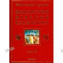 Malarstwo białego człowieka, tom 1 - Waldemar Łysiak