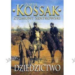Dziedzictwo. Tom 3 - Zofia Kossak, Zygmunt Szatkowski