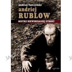 Andrzej Rublow. Mistrz niewidzialnej strony (+DVD) - Andrzej Turczyński